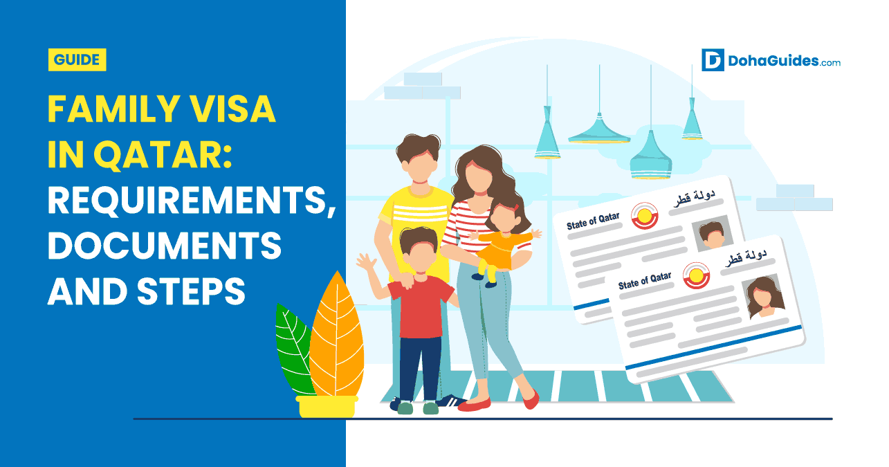 Family Visa in Qatar Requirements, Documents and Steps