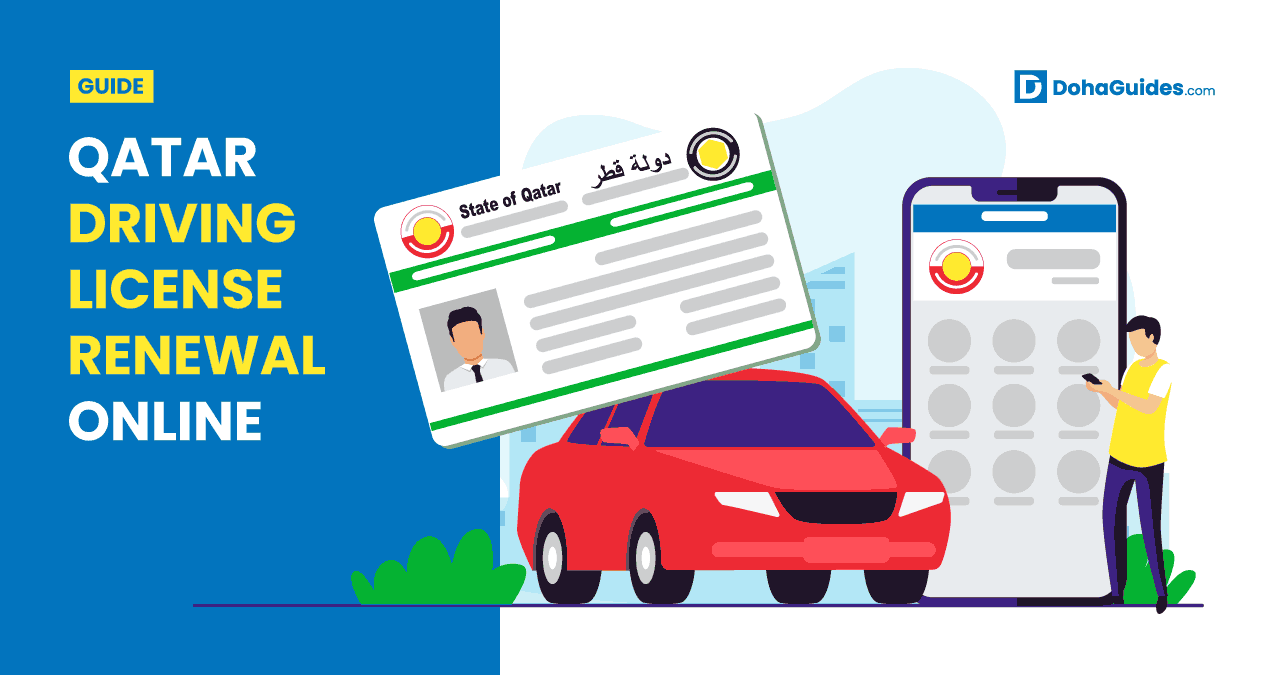 Qatar Driving License Renewal Online - Step By Step Process