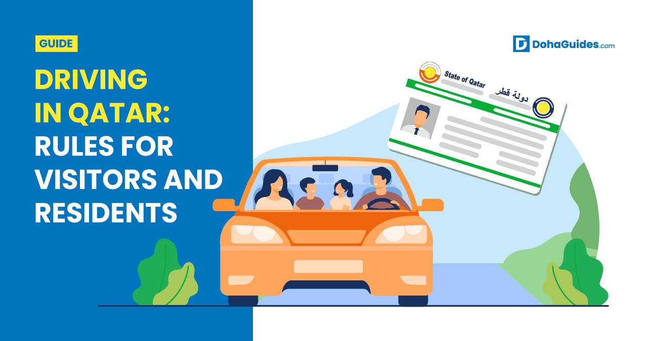 Driving in Qatar: Rules For Visitors and Residents
